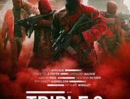 Triple 9 нови филми
